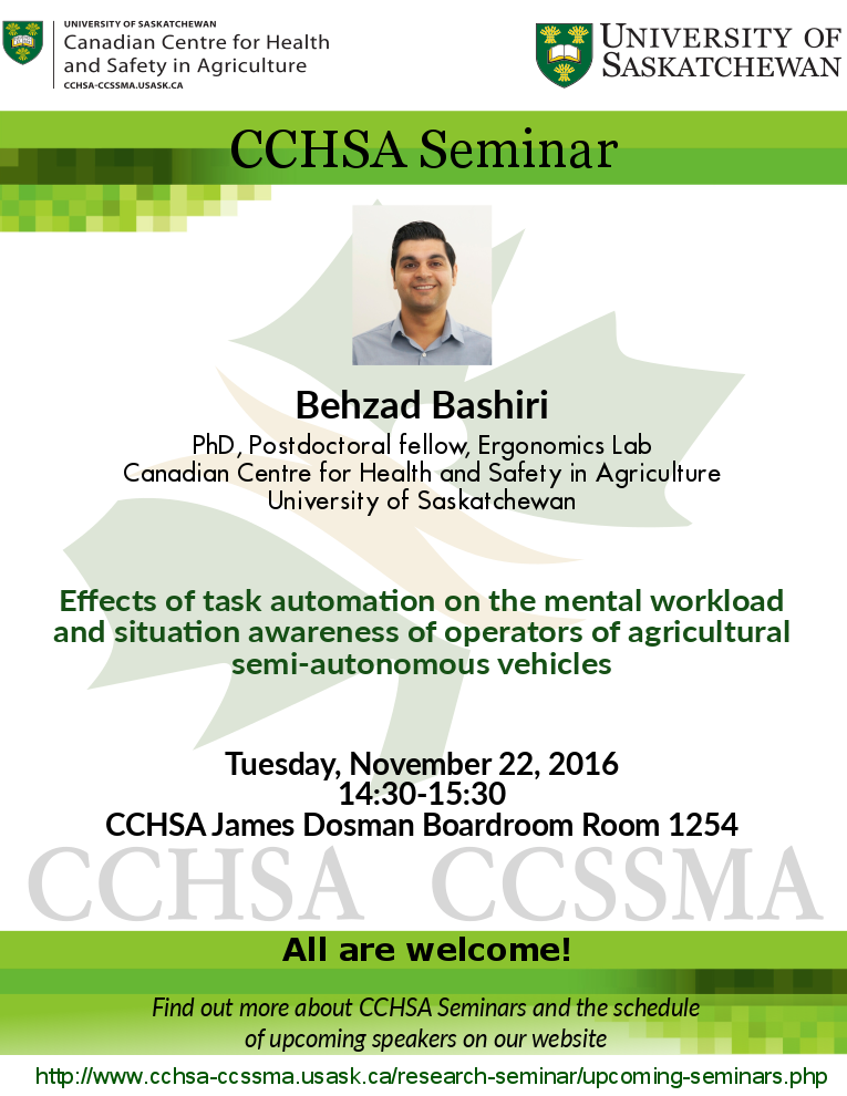 Weekly Seminar: Effects of task automation on the mental workload  and situation awareness of operators of agricultural  semi-autonomous vehicles